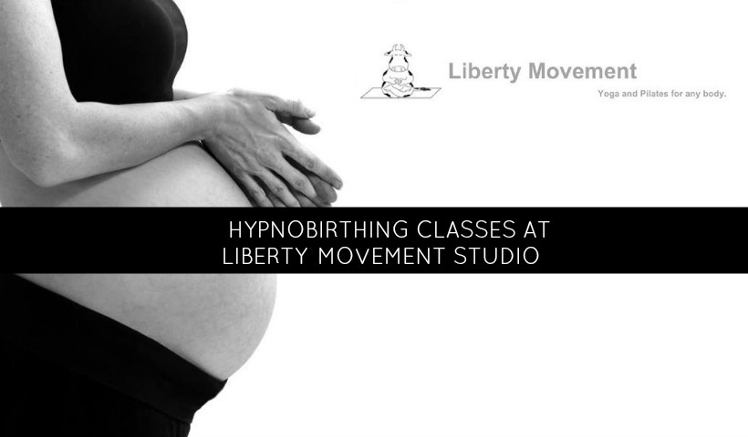 HypnoBirthing® Classes at Liberty Movement Studio