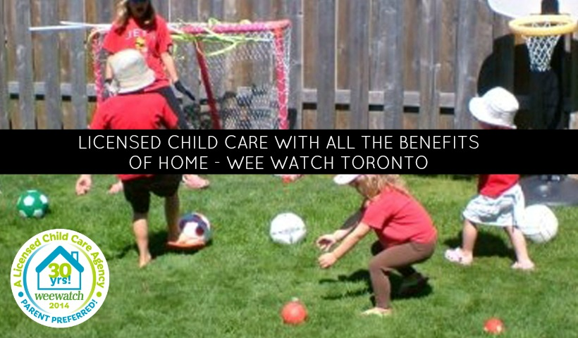 Licensed Child Care With All The Benefits of Home: Wee Watch Toronto