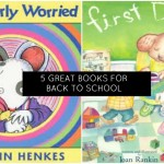 5 Great Back to School Books for Kids